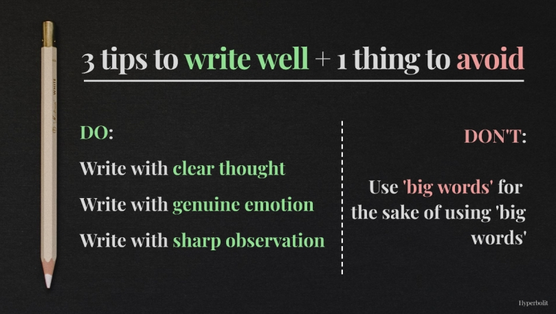 3 tips to write well and 1 thing to avoid