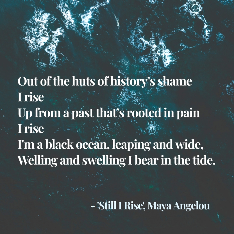 still I rise Maya Angelou quote