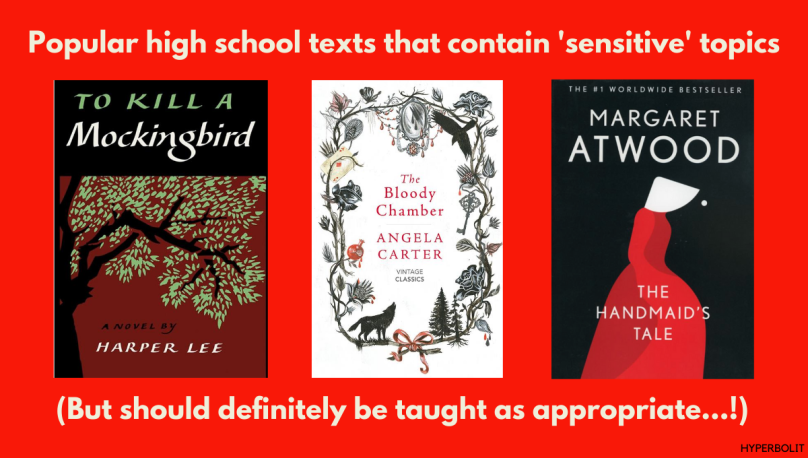 popular high school texts sensitive topics mockingbird harper lee bloody chamber Angela Carter Margaret Atwood handmaid's tale