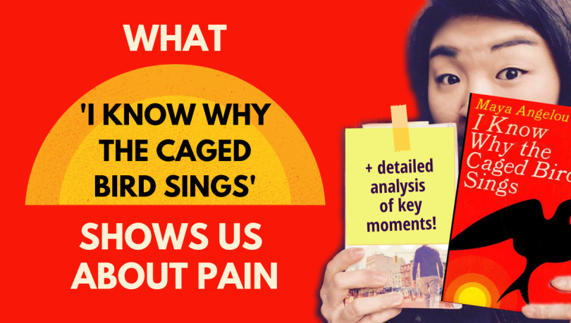 what I know why the caged bird sings shows us about pain