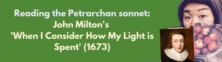 reading John Milton's when I consider how my light is spent