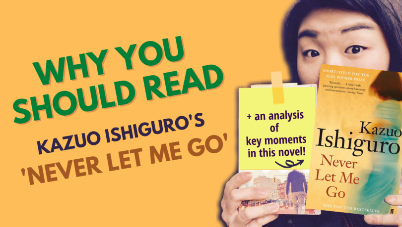 why you should read kazuo Ishiguro's never let me go novel