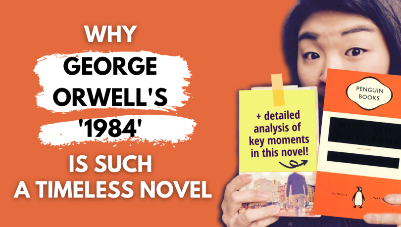why George Orwell's 1984 is such a timeless novel nineteen eighty-four