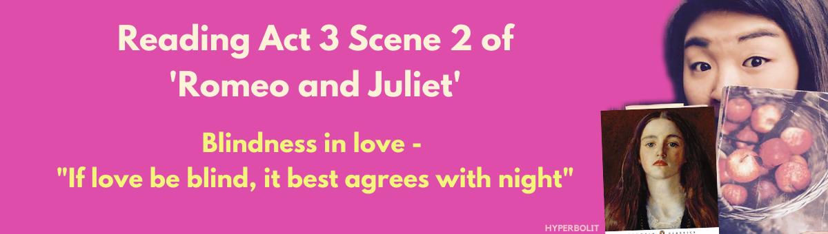 act 3 scene 2 Romeo and Juliet