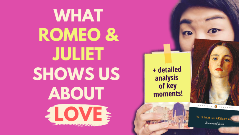 what Romeo and Juliet shows us about love