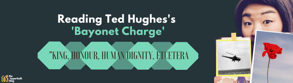ted Hughes bayonet charge analysis quotes