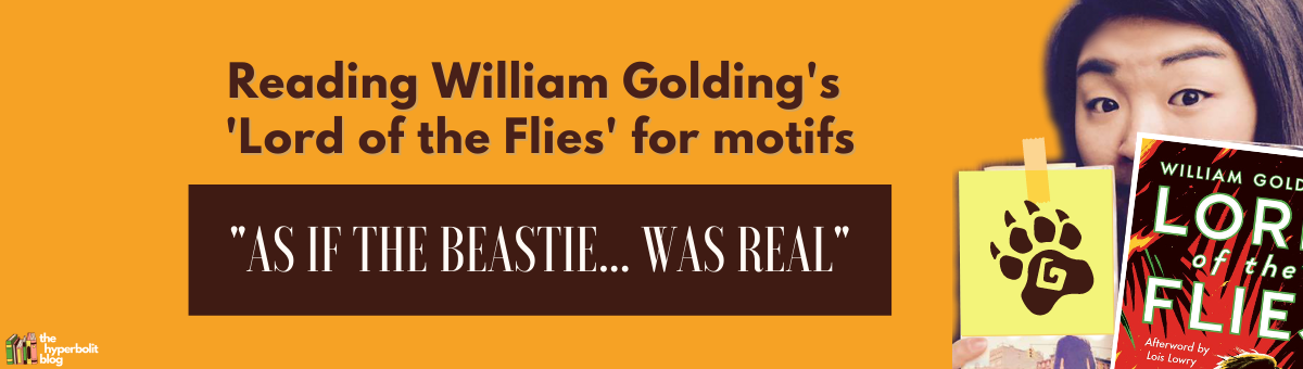 William golding lord of the flies as if the beastie was real