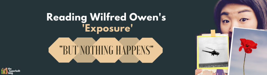wilfred Owen exposure analysis quotes