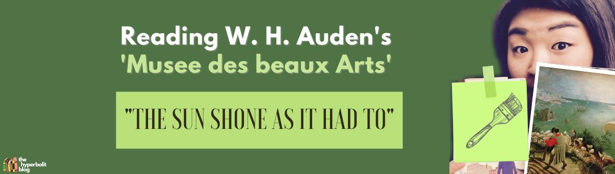 w h Auden Musee des beaux arts analysis