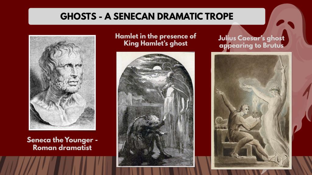 seneca ghost Julius caesar hamlet Macbeth ghost