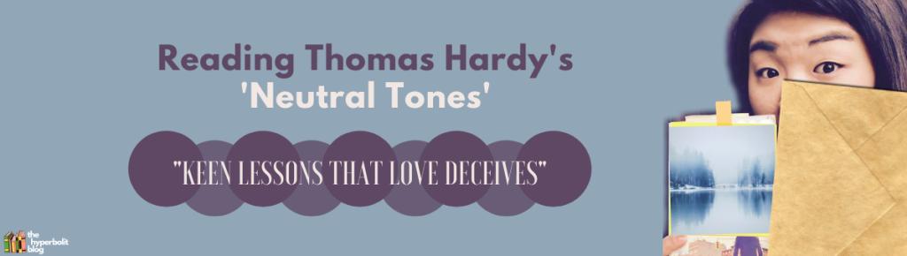 Thomas hardy neutral tones analysis summary poem quotes