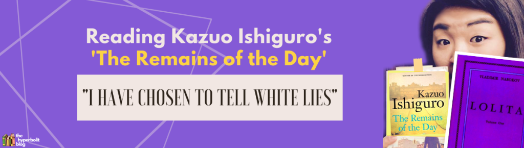 kazuo Ishiguro remains of the day analysis summary quotes