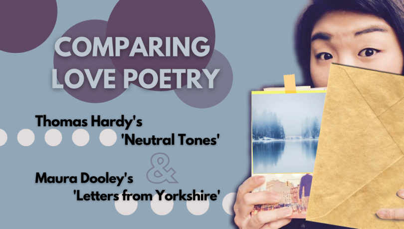Thomas hardy neutral tones analysis summary poem Maura Dooley letters from Yorkshire analysis summary poem