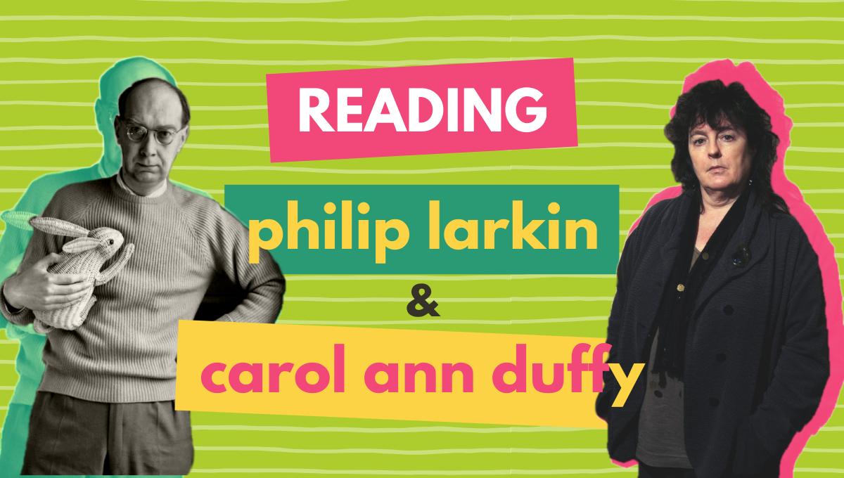 Philip Larkin poems quotes modern poet carol ann duffy poetry feminism