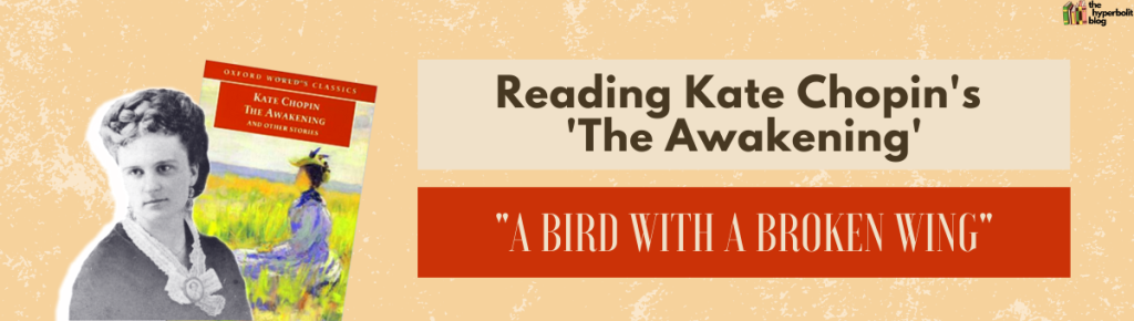 Kate Chopin the awakening analysis summary quotes