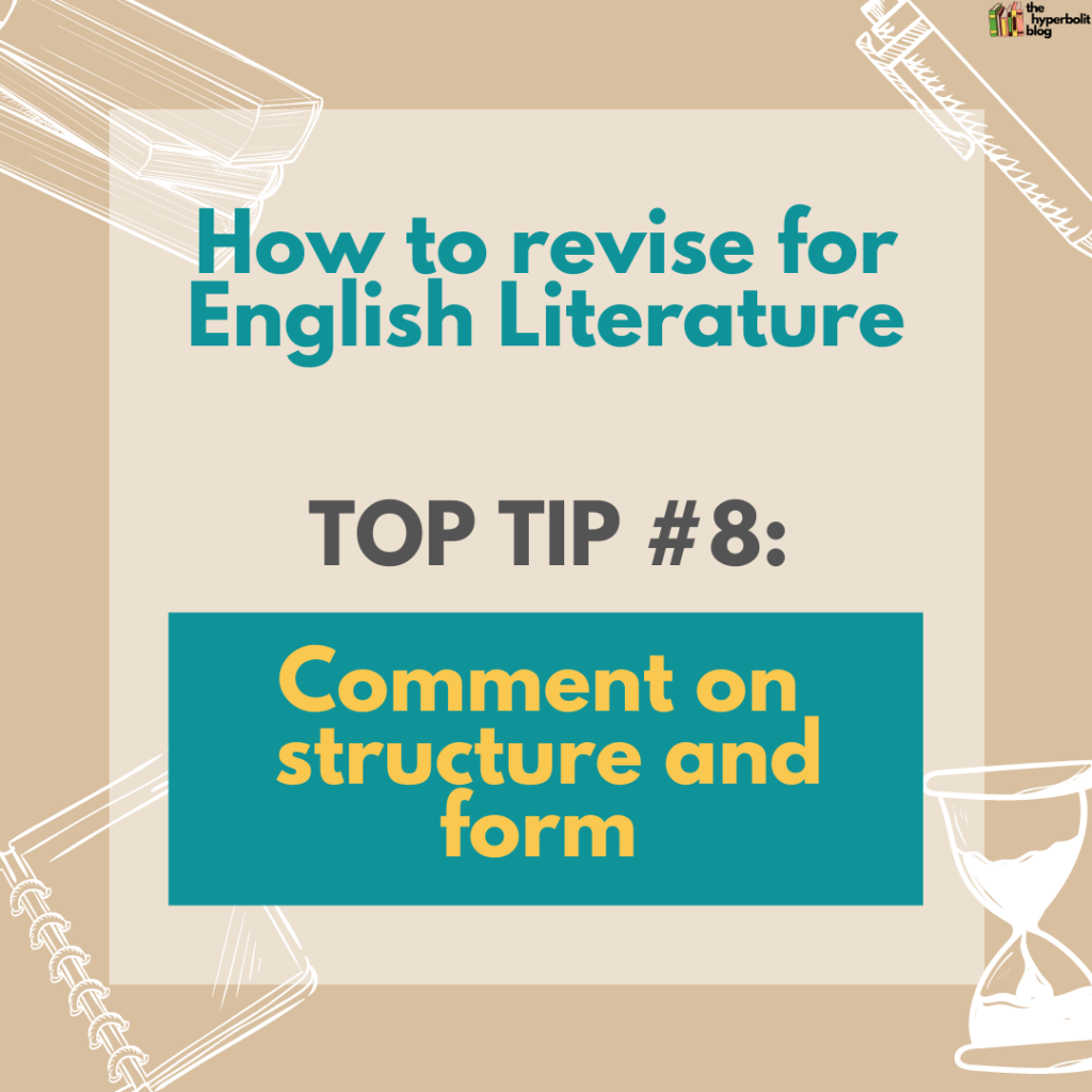 how to revise for English literature top tip comment on structure and form mr salles
