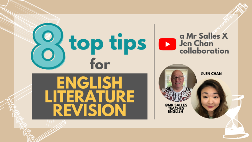 how to revise for English literature mr salles gcse top tips Jen Chan