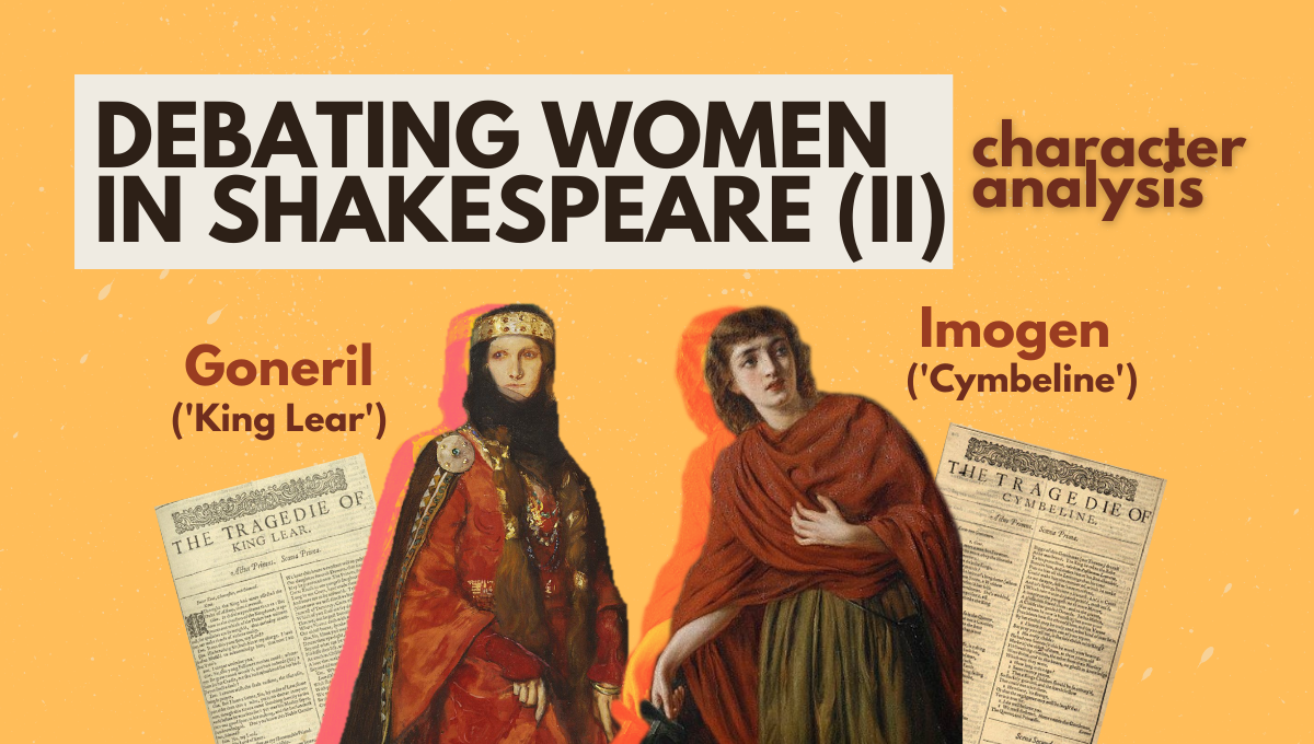 goneril king lear character analysis Imogen Cymbeline shakespeare