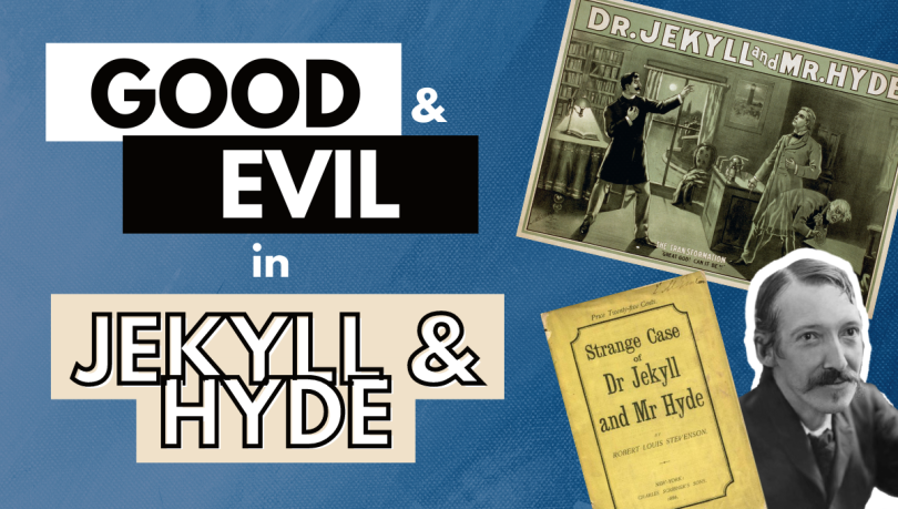 good and evil Jekyll and hyde summary analysis quotes