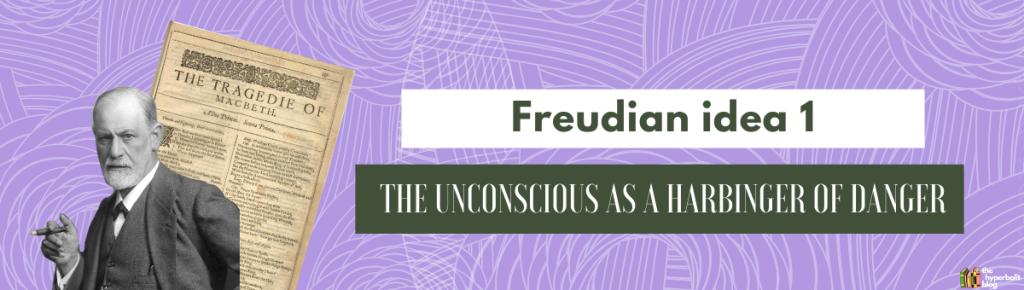 macbeth freud psychoanalysis the unconscious